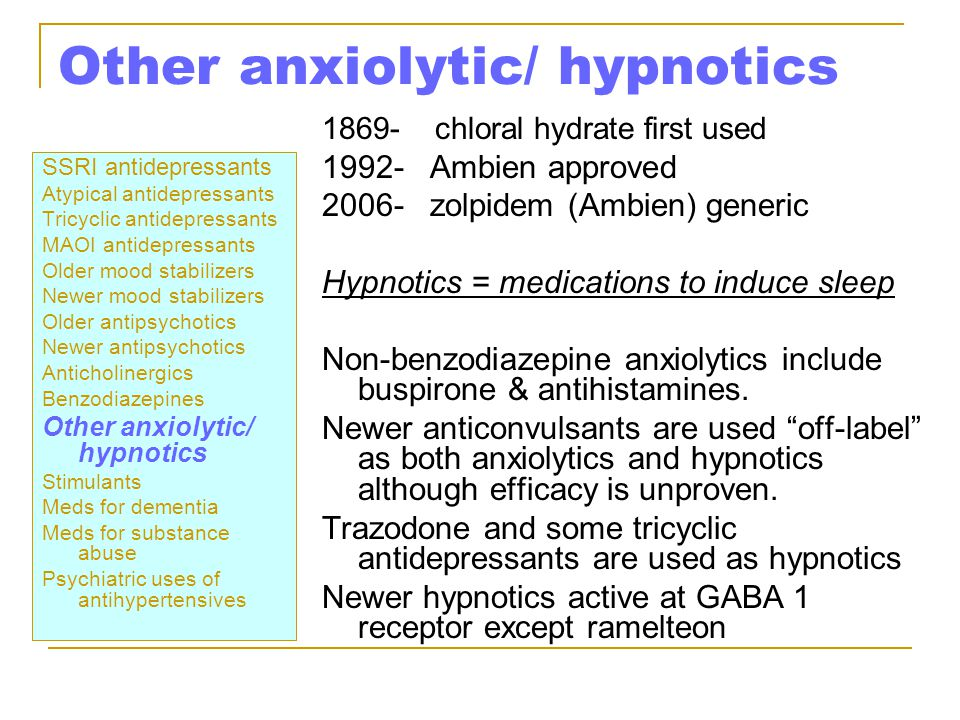 Other anxiolytic/ hypnotics