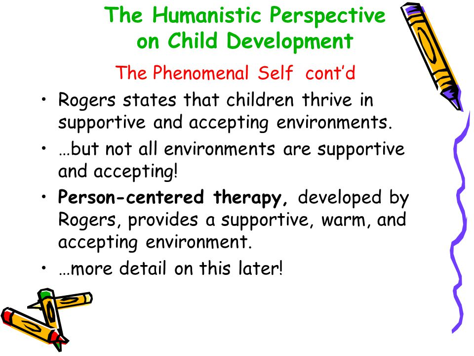 The Humanistic Perspective on Child Development