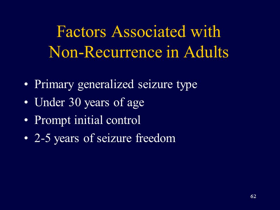 Factors Associated with Non-Recurrence in Adults