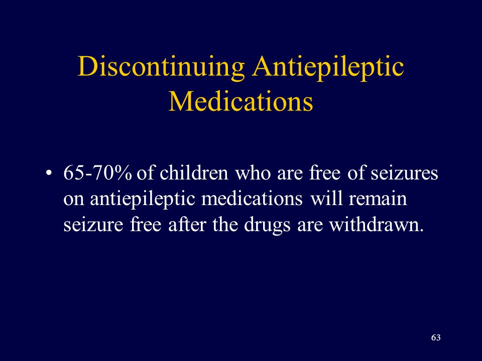 Discontinuing Antiepileptic Medications