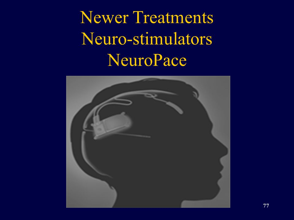 Newer Treatments Neuro-stimulators NeuroPace