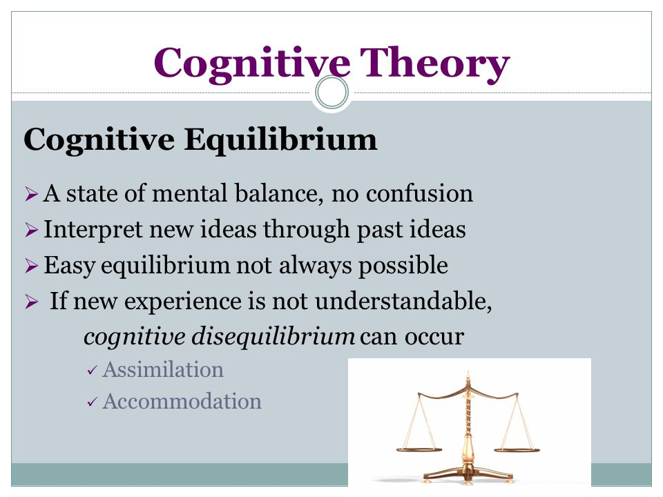 Cognitive Theory Cognitive Equilibrium