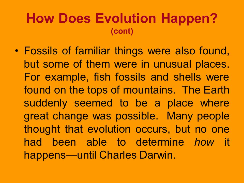 How Does Evolution Happen (cont)