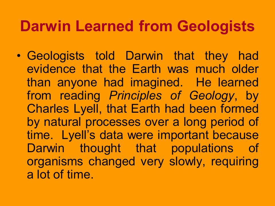 Darwin Learned from Geologists