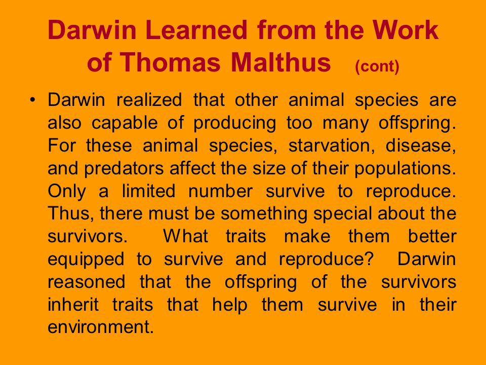 Darwin Learned from the Work of Thomas Malthus (cont)