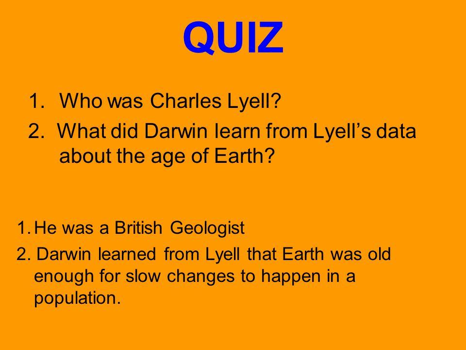 QUIZ Who was Charles Lyell