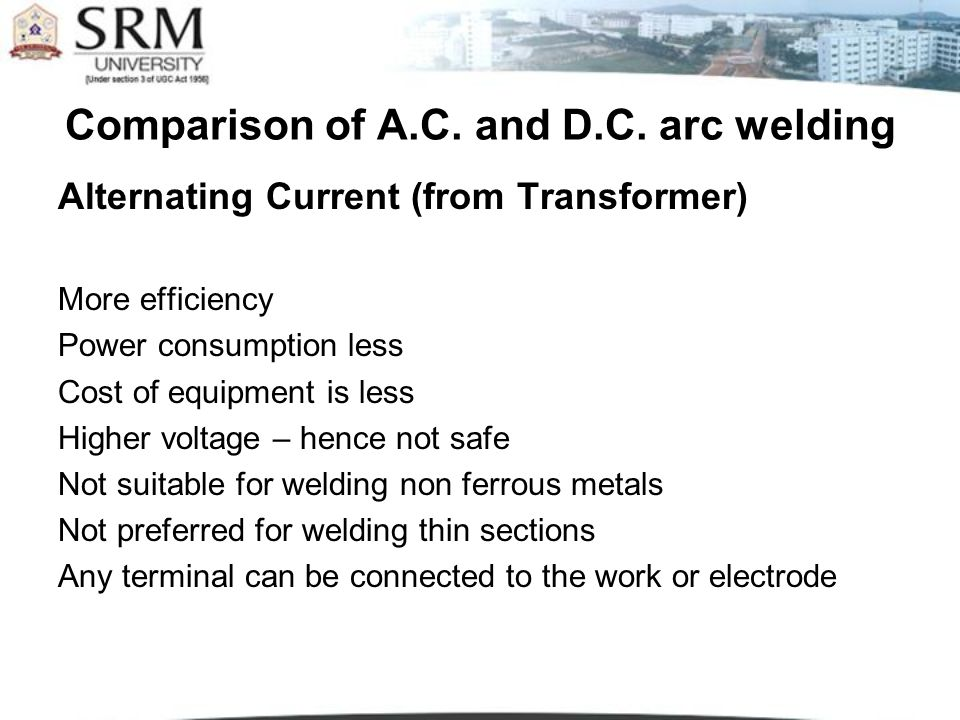 Comparison of A.C. and D.C. arc welding