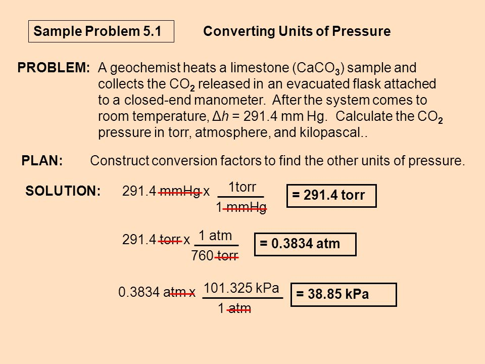 Sample Problem 5.1 Converting Units of Pressure. PROBLEM: