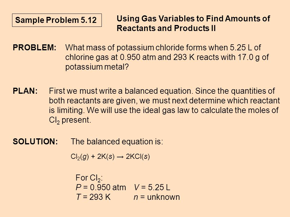 Using Gas Variables to Find Amounts of Reactants and Products II