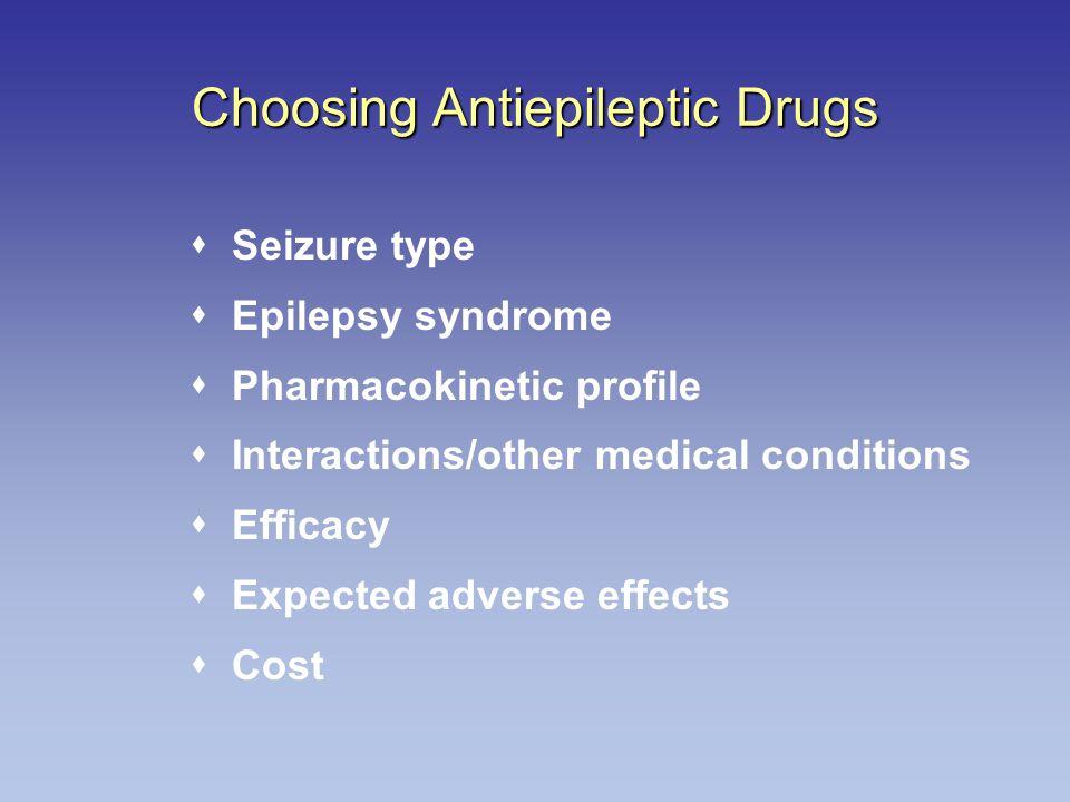 Choosing Antiepileptic Drugs