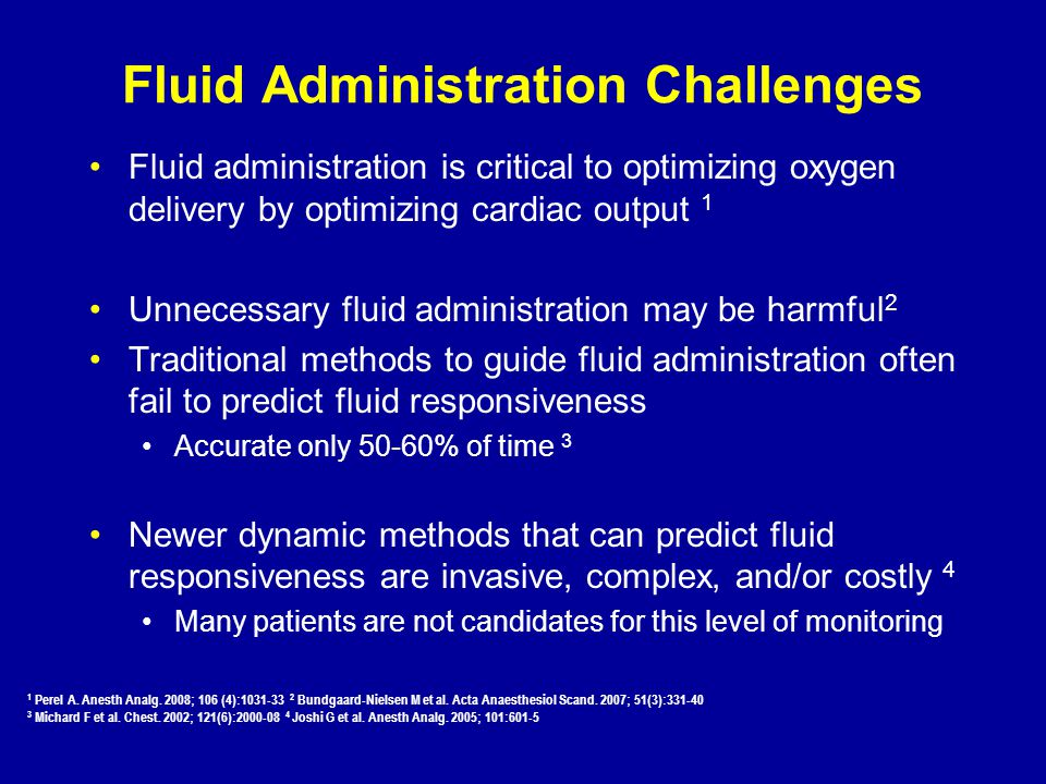 Fluid Administration Challenges