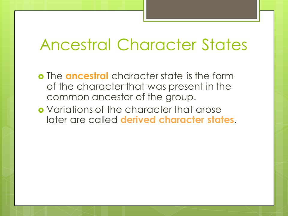 Ancestral Character States