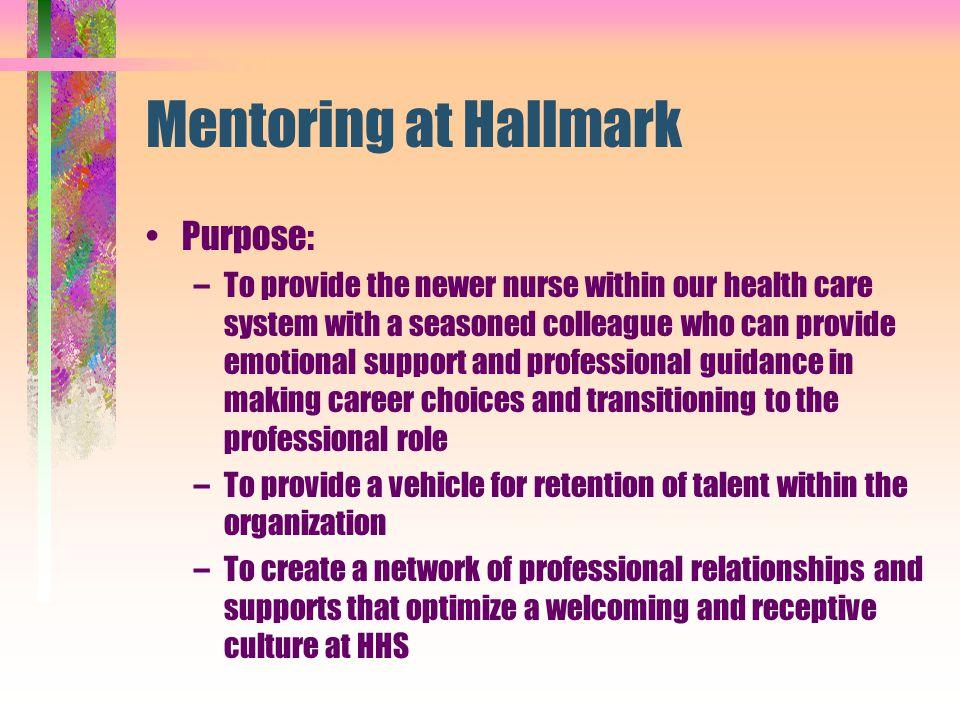 Mentoring at Hallmark Purpose: