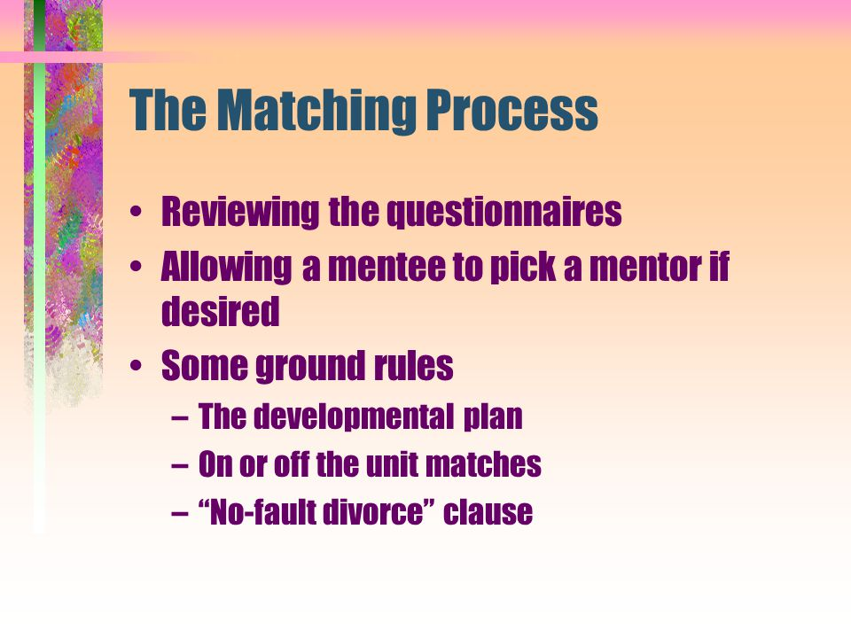 The Matching Process Reviewing the questionnaires