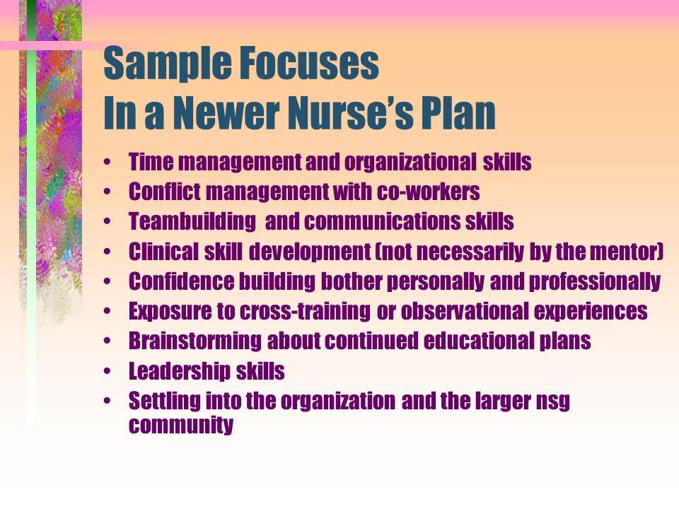 Sample Focuses In a Newer Nurse's Plan