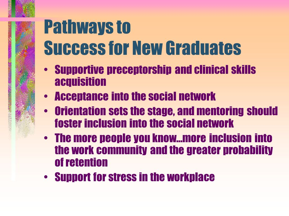 Pathways to Success for New Graduates