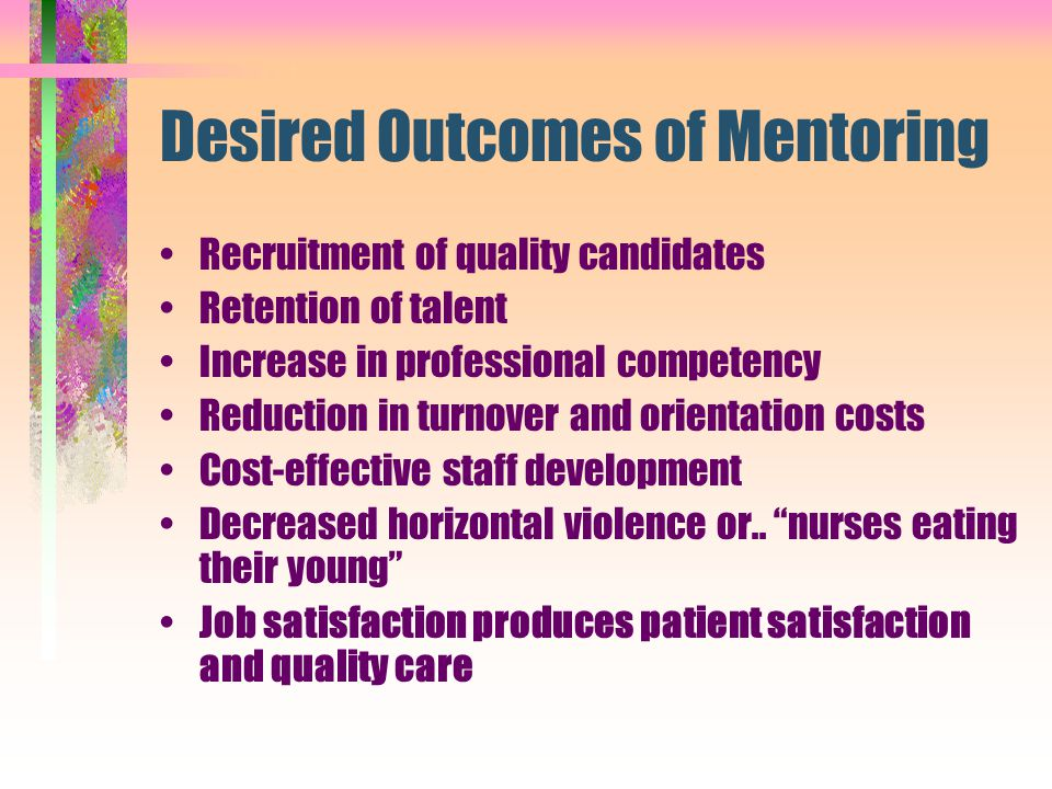 Desired Outcomes of Mentoring