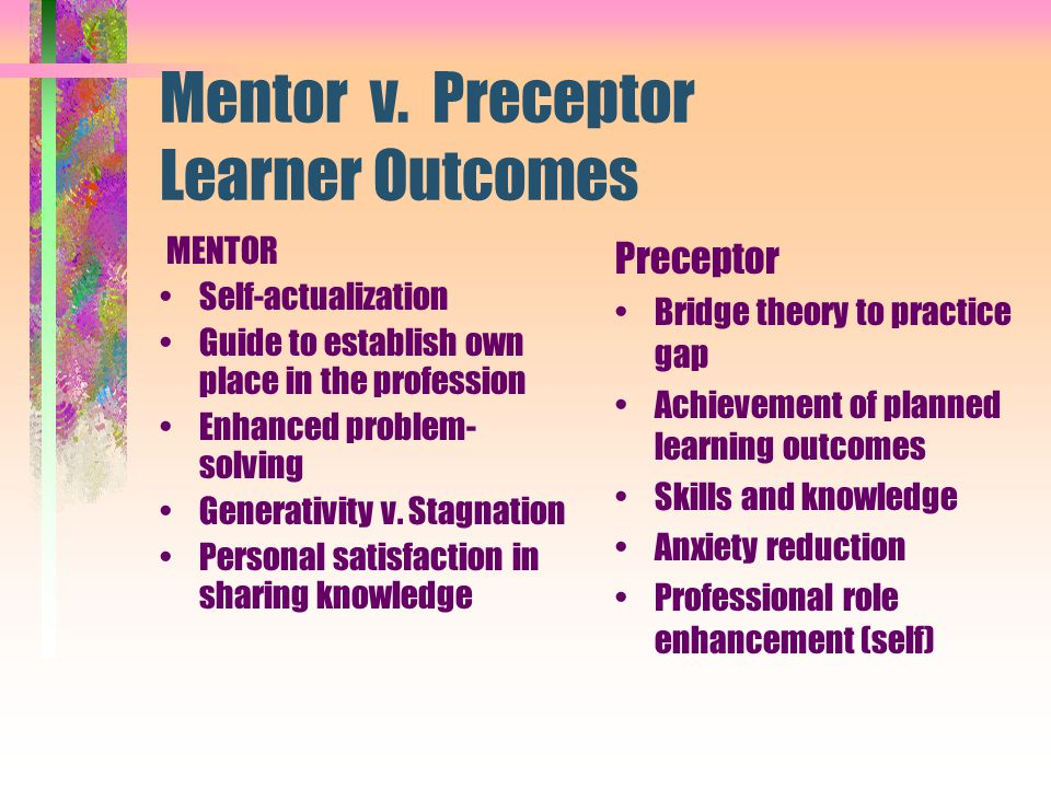 Mentor v. Preceptor Learner Outcomes