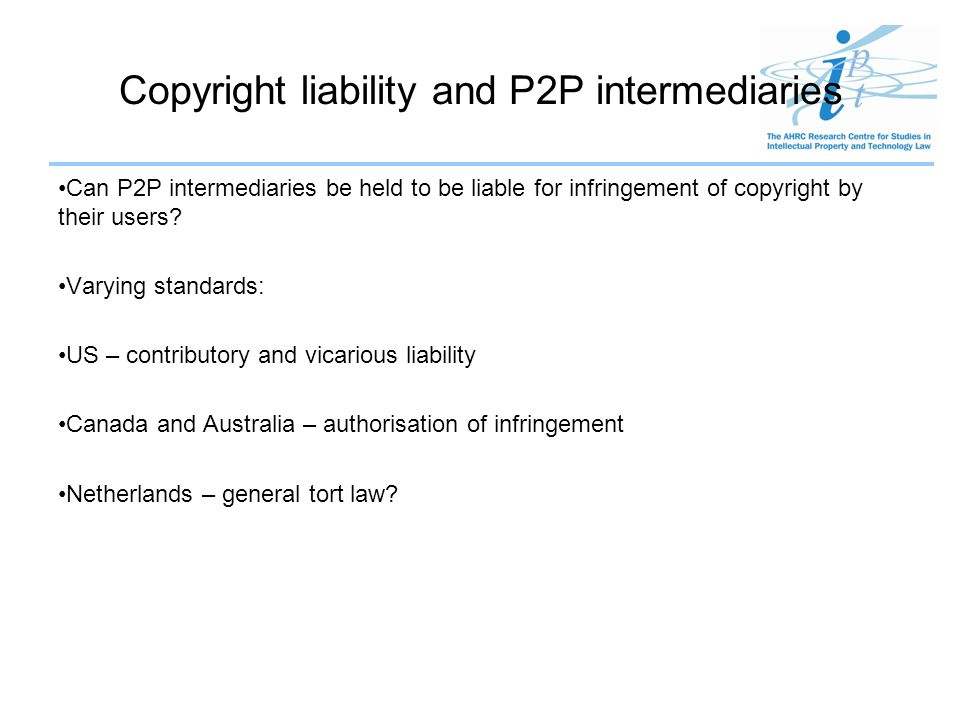 Copyright liability and P2P intermediaries
