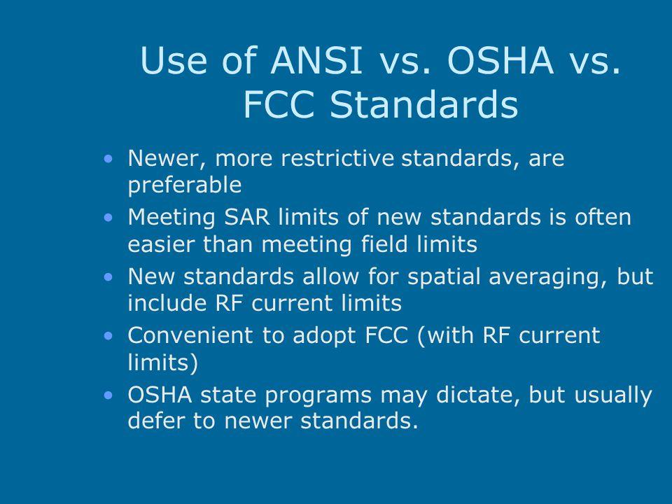 Use of ANSI vs. OSHA vs. FCC Standards