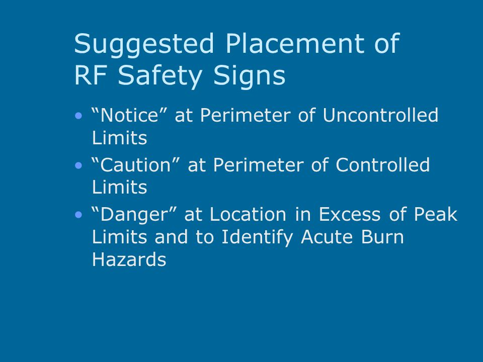 Suggested Placement of RF Safety Signs