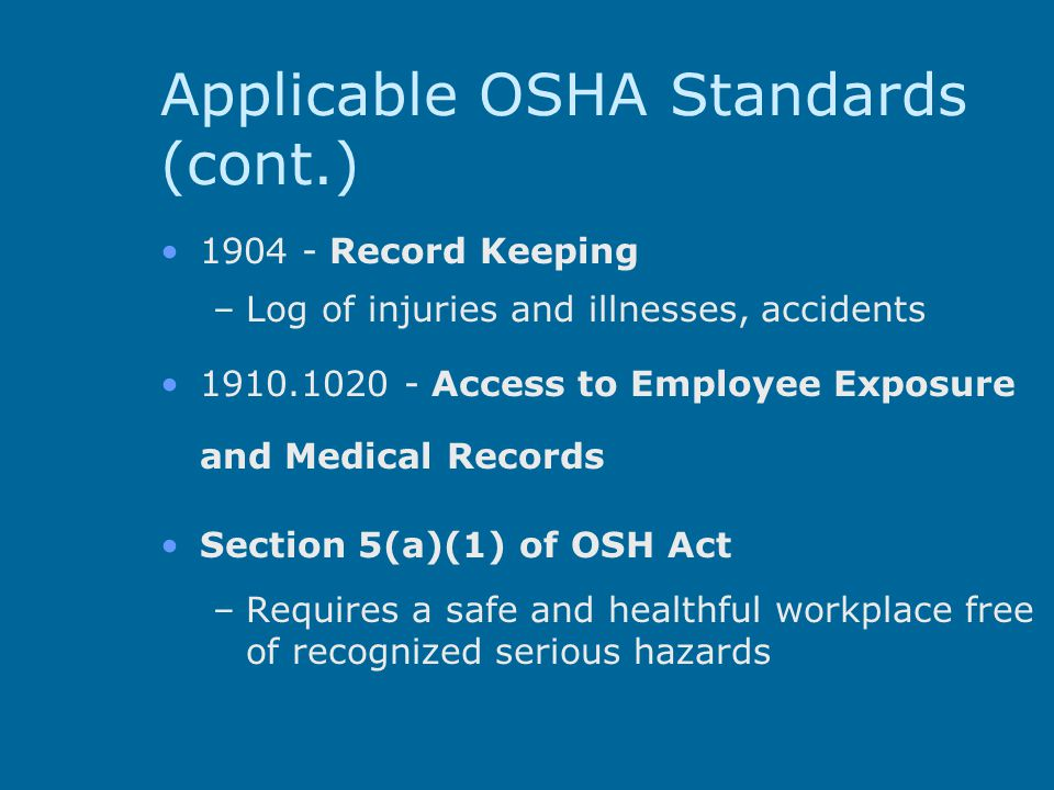 Applicable OSHA Standards (cont.)