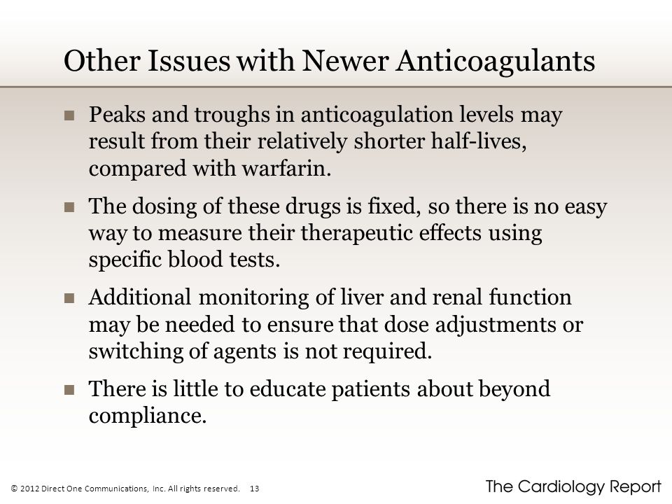 Other Issues with Newer Anticoagulants