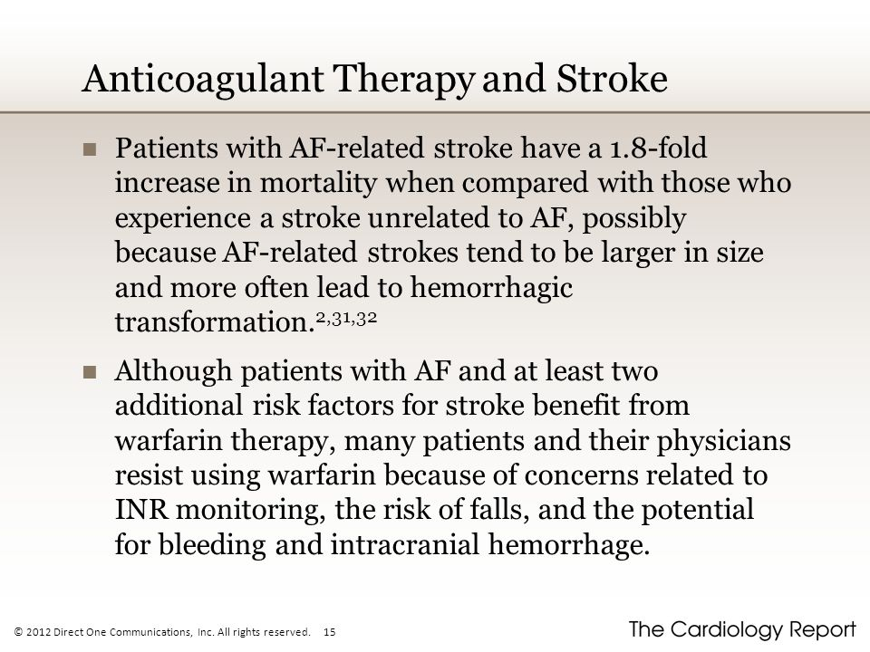 Anticoagulant Therapy and Stroke