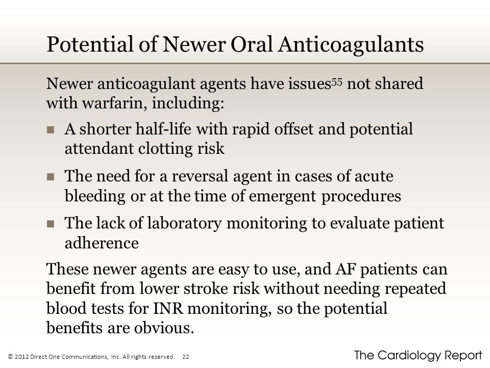 Potential of Newer Oral Anticoagulants