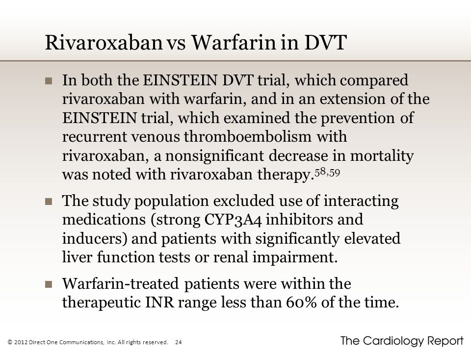 Rivaroxaban vs Warfarin in DVT