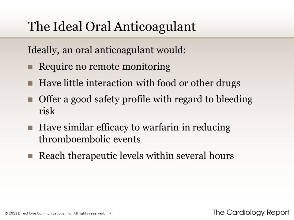 The Ideal Oral Anticoagulant