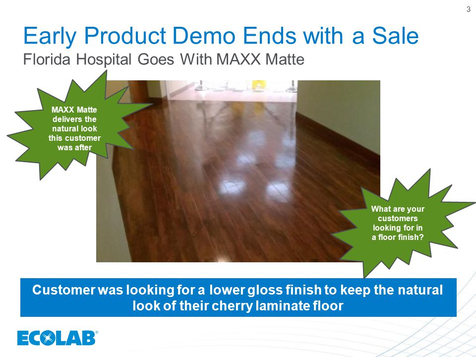 Early Product Demo Ends with a Sale Florida Hospital Goes With MAXX Matte