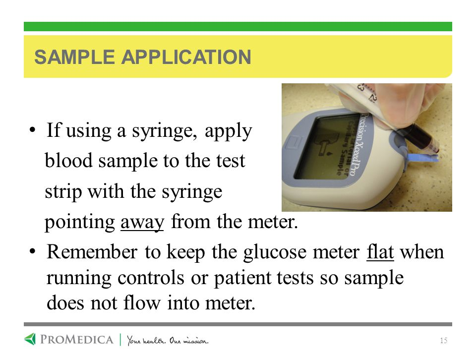 If using a syringe, apply blood sample to the test