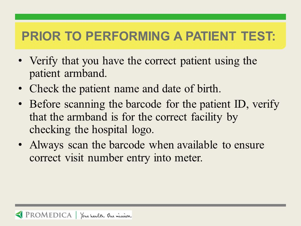 Prior to performing a patient test: