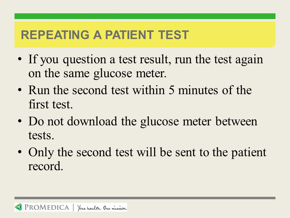 Repeating a patient test