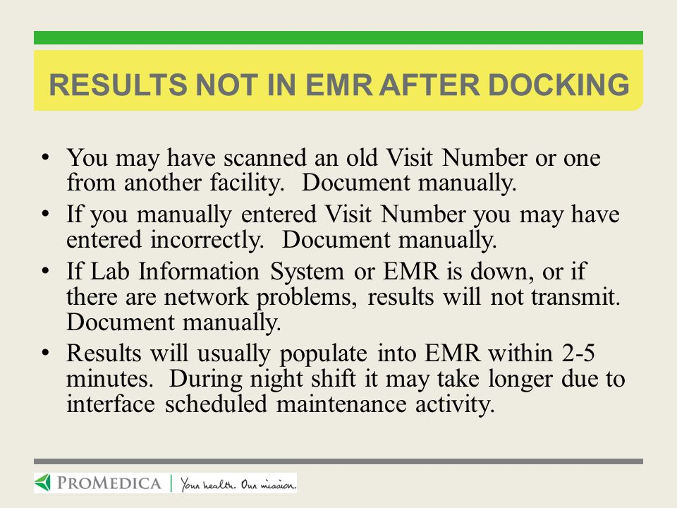 Results not in emr after docking
