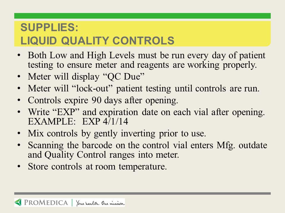 Supplies: Liquid Quality Controls