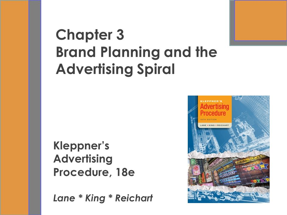 Chapter 3 Brand Planning and the Advertising Spiral