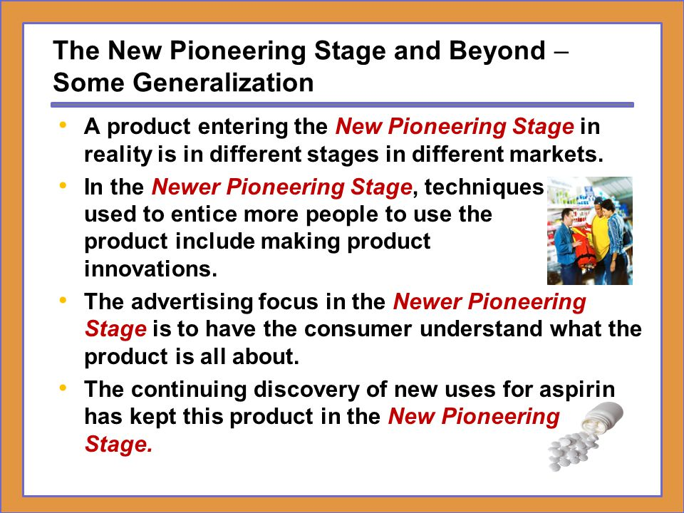 The New Pioneering Stage and Beyond – Some Generalization