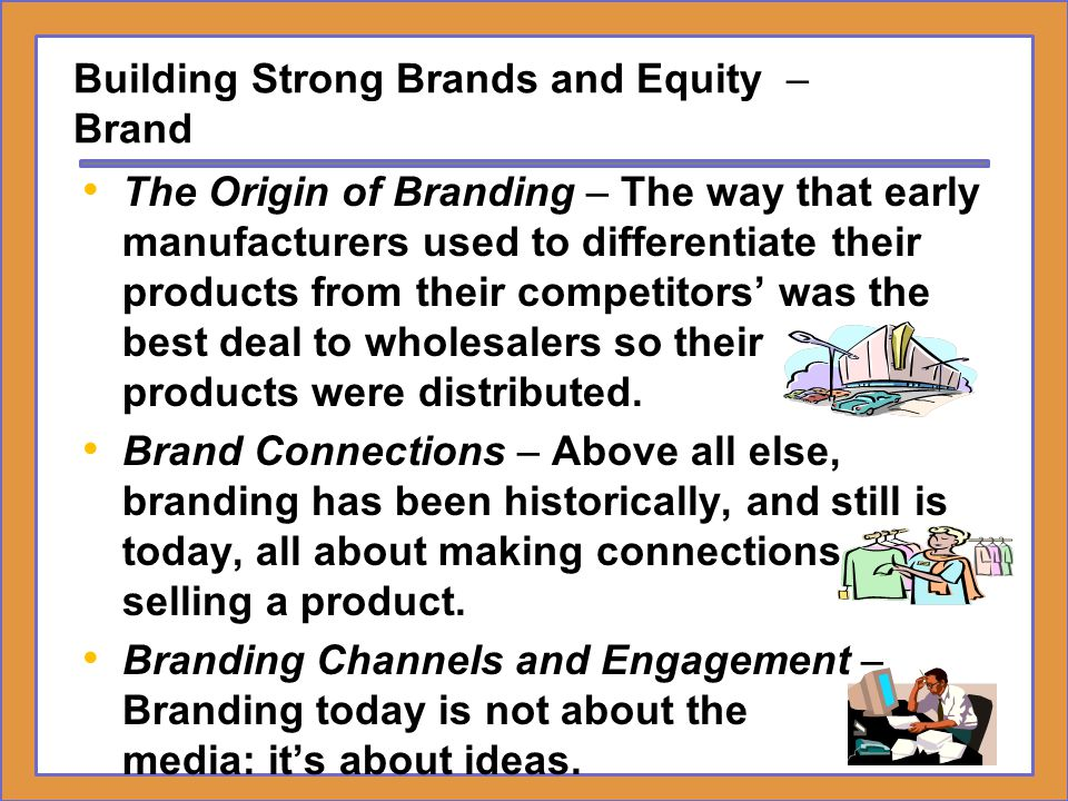 Building Strong Brands and Equity – Brand