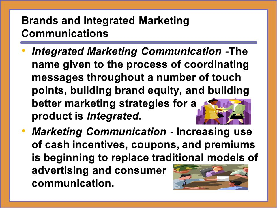 Brands and Integrated Marketing Communications
