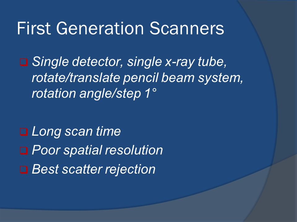 First Generation Scanners