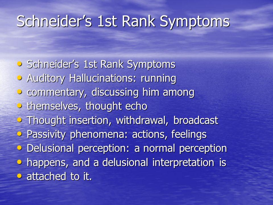 Schneider's 1st Rank Symptoms