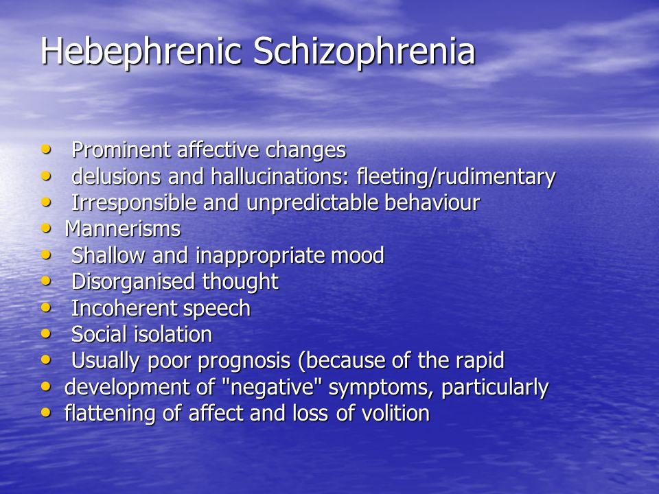 Hebephrenic Schizophrenia