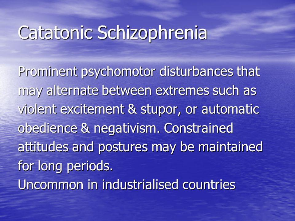 Catatonic Schizophrenia