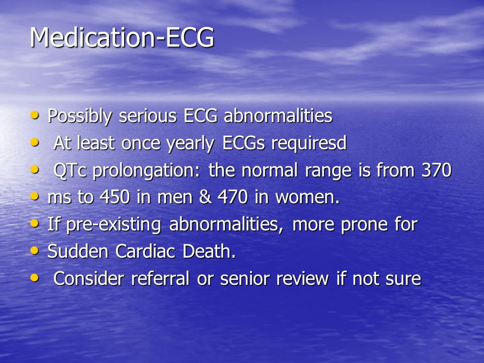 Medication-ECG Possibly serious ECG abnormalities