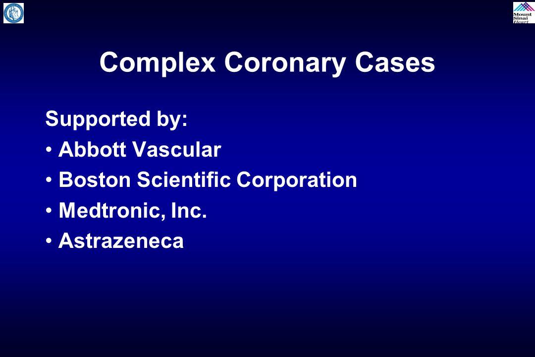 Complex Coronary Cases