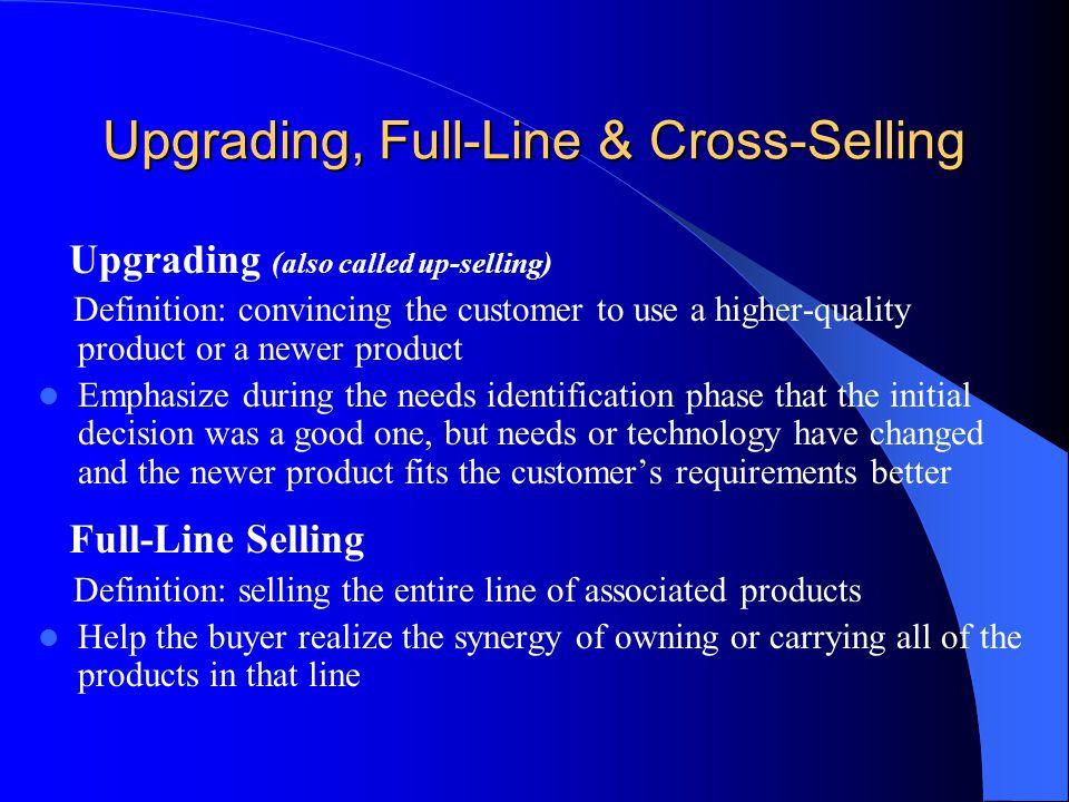 Upgrading, Full-Line & Cross-Selling