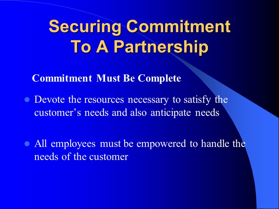 Securing Commitment To A Partnership
