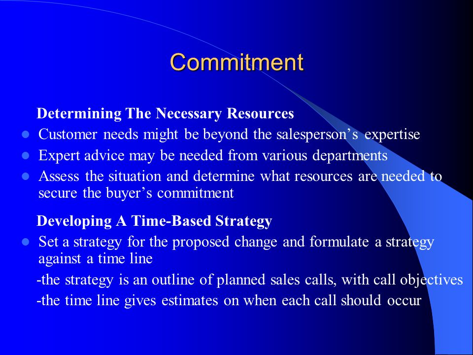 Commitment Determining The Necessary Resources